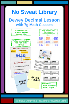 Make your Dewey Decimal Library Lesson more authentic & relevant by inviting 7g Math classes to review adding & subtracting decimal numbers! Students & teachers love this Library Lesson that activates prior knowledge at the beginning of their 7g Math decimal unit. Do this lesson, and your math teachers will come to you every year asking when you'll schedule their visit!