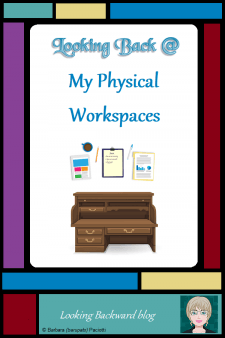 Looking Back @ My Physical Workspaces - Effective library administration comes with having good organization and documentation skills, both actual and virtual. Those skills are invaluable at home, too! Read more about my physical workspaces, before and since retiring. #organization #schoollibrary #librarytasks #timemanagement