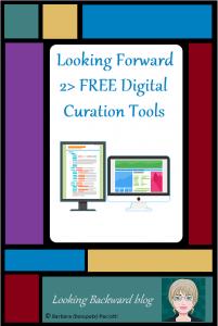 Looking Forward 2> FREE Digital Curation Tools