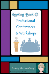 Looking Back @ Professional Conferences & Workshops - Professional development is more than in-house training. To become better educators we need to take advantage of conferences, workshops, and online coursework. | Looking Backward-Reflections of a Retired School Librarian