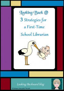 Looking Back @ 3 Strategies for a First-Time School Librarian - To succeed as a first-time School Librarian, we need to learn everything about our library and school, listen to everyone and ask questions, and leave everything alone until we know what needs to change!