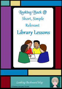 Looking Back @ Short, Simple, Relevant Library Lessons - Students need and deserve short, simple lessons that support classroom learning. If we keepstudents and Library Lessons as our priority, everything else about library management falls into place.
