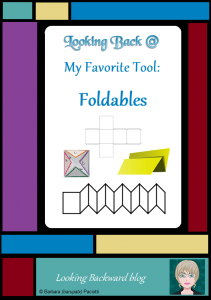 Looking Back @ My Favorite Tool: Foldables - Students never tire of good ole cut-&-paste activities, and hand-crafted foldables are often the best tool we can use to help students compile and organize new information. Here are 4 foldables that I've found especially successful.