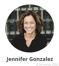 Jennifer Gonzalez, creator of Cult of Pedagogy & the JumpStart online course for tech integration.