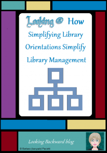 Looking @ How Simplifying Library Orientations Simplify Library Management - My simplified Library Orientation Lessons had a profound effect on how I manage my school library: scheduling, facility organization & arrangement, collection developments, library promotion, and even my own professional development. Read on to learn more...