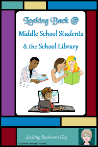 Looking Back @ Middle School Students & the School Library - Middle school students can be a challenge. As Middle School Librarians we need to create scaffolded, grade-appropriate lessons that are engaging and content-rich, with activities that provide active practice. #schoollibrary #middleschool #librarylessons #engagement