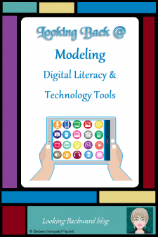 Looking Back @ Modeling Digital Literacy & Technology Tools - It's crucial for educators to model technology correctly when delivering a lesson. Here are some modeling practices to build digital literacy with students, along with a lesson that integrates technology in order to enhance a student product and increase student engagement. #NoSweatLibrary #schoollibrary #digitalliteracy #techintheclassroom