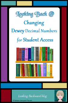 Looking Back @ Changing Dewey Decimal Numbers for Student Access - If you're confused by Dewey Decimal Numbers on certain books and wish students could find them more easily, it's OK to change those numbers! Help student access to books with useful modifications, helpful options, and creative adjustments to DDC in your school library. #NoSweatLibrary #schoollibrary #deweydecimals #organizingstrategies