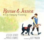 Rescue & Jessica - 2019 Schneider Family Book Award Young Children Honors