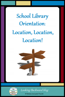 """School Library Orientation: Location, Location, Location! - The only purpose of a school library orientation is to """"orient"""" students to various locations in the school library. This simple approach will make your students' first library visit fun and productive! Read more... #NoSweatLibrary"""