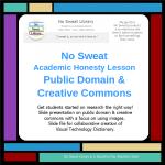Academic Honesty: Public Domain & Creative Commons Lesson