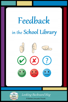 Feedback in the School Library - Feedback for students is important when done correctly. Even School Librarians can use feedback with students during library lessons and other activities. Here are some suggestions... #NoSweatLibrary