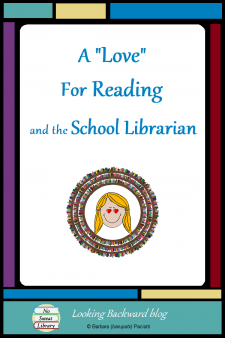 A 'Love' for Reading & the School Librarian - Can School Librarians promote a 'love' for reading and still meet Standardsat every library visit? Do we really need to do either? Here's an analysis and some strategies that make sense. #NoSweatLibrary