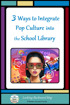 3 Ways to Integrate Pop Culture into the School Library - School Librarians can engage students and build relationships by bringing pop culture into the library: integrate it into the collection, infuse it into lessons and signage, and incorporate it into projects to capture personal preferences. Read on for examples ... #NoSweatLibrary