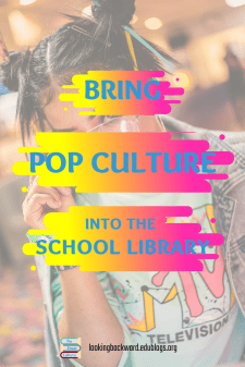 Add Pop Culture For Meaningful Student Projects - School librarians gain the most buy-in from students when they can express their personal pop culture preferences. But, we may need to rethink the entire lesson so the end product incorporates pop culture with a true assessment of lesson objectives. Read on for 3 examples... #NoSweatLibrary