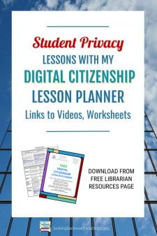 School Librarians Can Teach Student Privacy with Digital Citizenship - Download my FREE Digital Citizenship Lesson Planner for a list of resources & materials to teach student privacy and other digital citizenship topics. Visit my site & find FREE Librarian Resources on the menu bar! #NoSweatLibrary