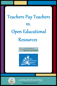 Teachers Pay Teachers vs Open Education Resources for the School Librarian - Teachers Pay Teachers offers a mixed bag of instructional materials at prices ranging from inexpensive to very costly. OER offers completely free and open licensed instructional materials from an array of educational institutions. Here's my reasoning for choosing TPT. #NoSweatLibrary