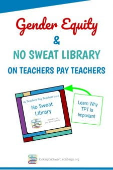 Gender Equity & Marketing Our Teaching Materials - Teachers Pay Teachers has become a valuable educational resource for teachers all over the world. Learn why I chose to contribute and why I think it's important. #NoSweatLibrary