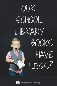 """The Real Reason for Lost Library Books: They Have """"Legs"""" - You may not believe this, but I know it's true: students don't """"lose"""" their library books...the books in our school libraries have legs and just walk away! #NoSweatLibrary"""