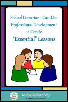 """School Librarians Can Use Professional Development to Create """"Essential"""" Lessons - Teachers have """"essential"""" lessons for CCSS, C3SS, and NGSS, but where are those for Information Literacy skills? School Librarians can use professional development to create Essential Lessons that integrate library skills with subject area classroom learning to enhance student achievement. #NoSweatLibrary"""