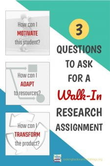 How a School Librarian Can Change an Incidental Assignment - What any School Librarian would consider a real inconvenience can become one of our best library research activities! Just ask these 3 questions to change a make-up assignment for the better. #NoSweatLibrary