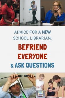 New School Librarian: Listen & Learn - As a new School Librarian, listen to the school secretary, the head custodian, and the food services manager who know how the school functions. Respect District personnel & visitors to the library and they'll spread a good impression that benefits the library & school. #NoSweatLibrary