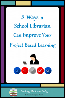 """5 Ways a School Librarian Can Improve Your Project Based Learning - Project-Based Learning provides a superior learning environment for students. School Librarians can download the PDF """"How a School Librarian can help with PBL"""" to encourage collaboration with teachers who have been reluctant to try PBL or had a bad experience with it. #NoSweatLibrary"""