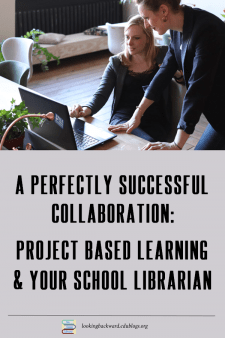 School Librarians Are Perfect PBL Partners - Teachers collaborating with the School Librarian can make Project Based Learning more successful for students and generate higher achievement. #NoSweatLibrary