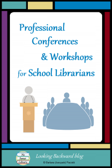 Professional Conferences & Workshops for School Librarians - Professional development helps us become better educators, and we School Librarians can learn a lot from conferences, workshops, and online coursework. #NoSweatLibrary