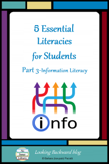 5 Essential Literacies for Students: Part 3 Information Literacy - Our students need to be proficient in 5 Essential Literacies and School Librarians can integrate a Library Literacy component into any class visit. In Part 3 we look at Information Literacy Skills: problem-solving models, search & evaluation strategies, and academic honesty. #NoSweatLibrary