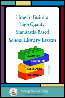 How to Build a High Quality, Standards-Based School Library Lesson - At first glance, the complexity of my FREE Library Lesson Planner can be daunting compared to other lesson plan templates. Let me take you step-by-step through each section so you'll understand what it does and why this process is important. #NoSweatLibrary