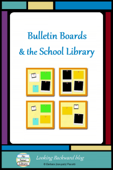 Bulletin Boards & the School Library - Bulletin boards can be more than decorative: they can be our school library's primary means of advocacy and PR. Read how this School Librarian makes them purposeful without spending a lot of time or money! #NoSweatLibrary