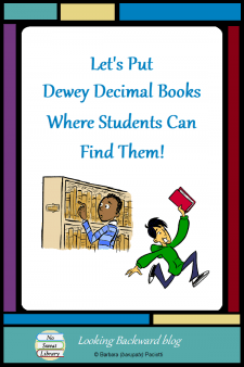 Let's Put Dewey Decimal Books Where Students Can Find Them! - If the Dewey Decimal Numbers on certain books make it hard for students to find them, it's OK to change those numbers! Improve student access to books in your school library with these creative & useful DDC modifications. #NoSweatLibrary