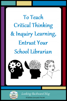To Teach Critical Thinking & Inquiry Learning, Entrust Your School Librarian - Research proves the link between critical thinking, content knowledge, and inquiry based learning. Learn why the School Librarian is the expert who can help students learn critical thinking skills and background content knowledge through authentic inquiry based learning. #NoSweatLibrary
