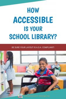 Is Your School Library Accessible for Students with Disabilities? - ADA Guidelines are very detailed about how much space is required for wheelchair access in our school library. We can use resources in this article to assess our own facility for possible barriers. #NoSweatLibrary