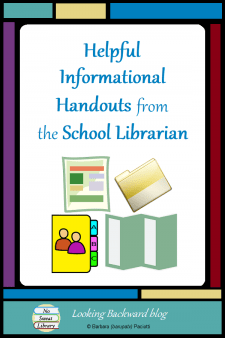 Helpful Informational Handouts from the School Librarian - School Librarians can save time if we anticipate common questions from students, teachers, administrators, or parents, and prepare helpful informational handouts that are customized for each type of patron. Here are some suggestions & FREE downloads. #NoSweatLibrary