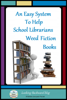 An Easy System To Help School Librarians Weed Fiction Books - As School Librarians we want to provide students with a stimulating collection of Fiction stories. Though we dread the task, it's necessary to periodically get rid of titles that are no longer in line with our school population's interests. To help, here's my easy method for weeding Fiction books. #NoSweatLibrary