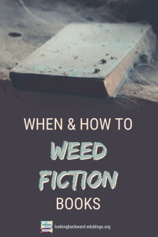 """The When & How for a School Librarian to Weed Fiction Books - The flexibility of weeding Fiction books is that we can do it at any time with """"mini-weeds"""". Here's what that is and how this School Librarian does it. #NoSweatLibrary"""
