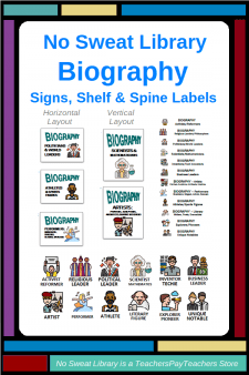No Sweat Library Biography Signs, Shelf Labels, and Spine Labels - Make your school library Biography section more usable for students and teachers by reorganizing it into these 12 topical Subjects, easily aligned with curricular assignments and with student reading interests. | No Sweat Library